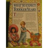 сделано в Америке. (3)WHAT TO EXPECT THE TODDLER YEARS.
